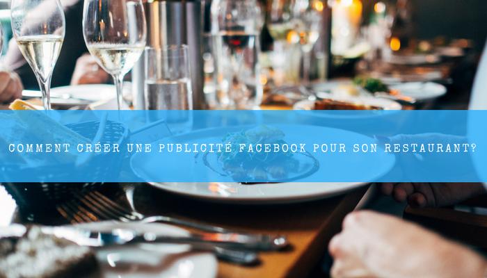 publicité Facebook pour son restaurant